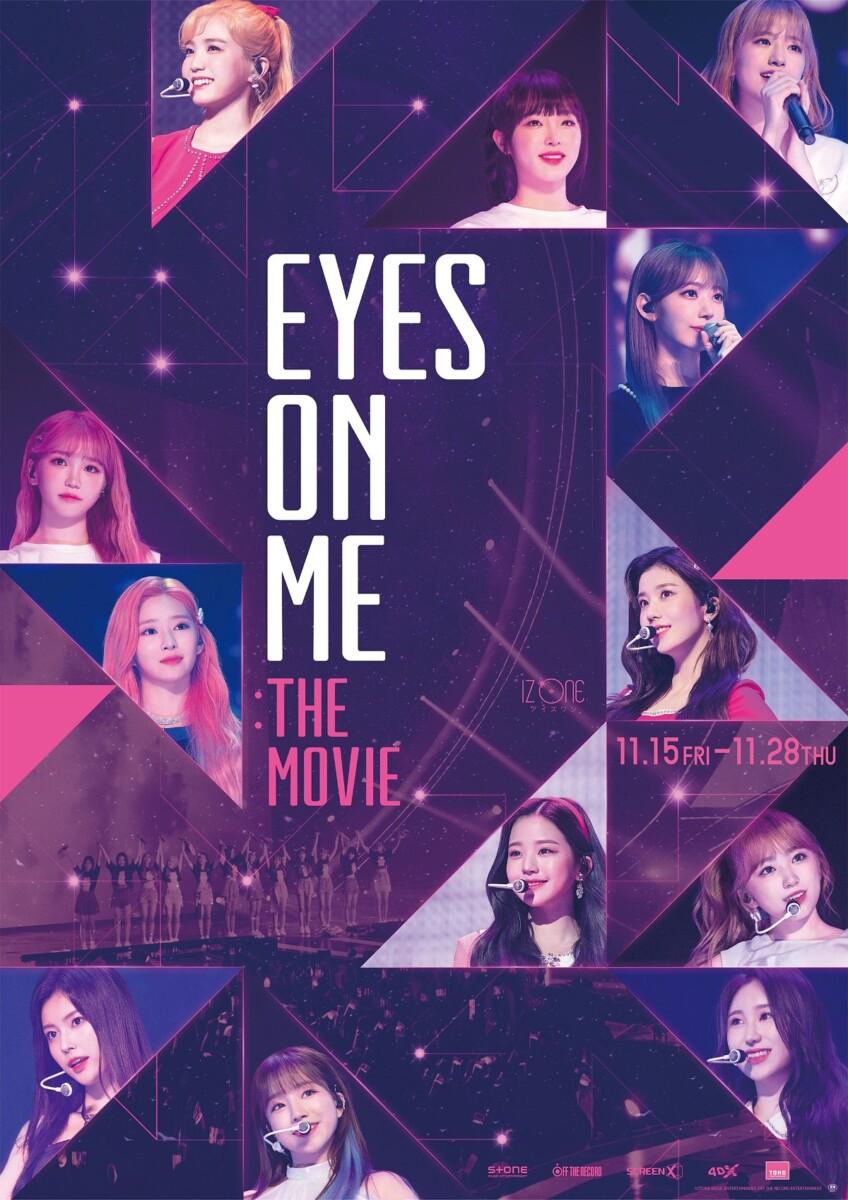 世界を魅了するグローバルグループ・IZ*ONE(アイズワン)グループ初のコンサートフィルム『EYES ON ME : The Movie』映像初解禁・合わせてポスターも公開!